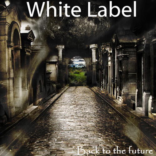 "White Label - ""Don`t leave me"""