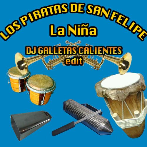 Los Piratas De San Felipe_La Niña_Dj Galletas Calientes ReHop_FREE DL