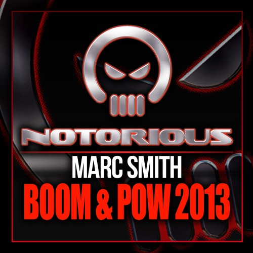 NOTV020 - DJ Marc Smith - Boom & Pow 2013 **OUT NOW**