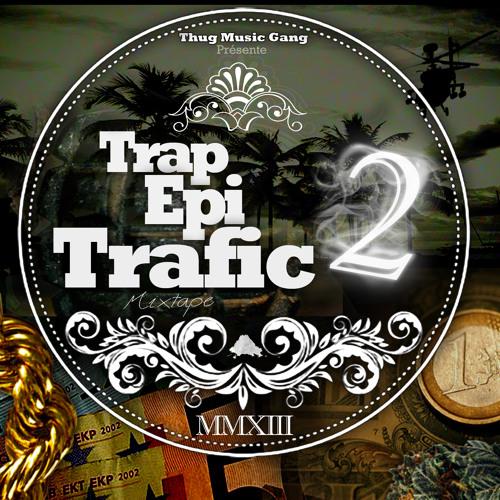 Shin_Make Mo_(Trap épi Trafic Vol 2)ThuG MusiC