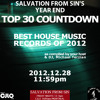 Salvation From Sin (2012-12-28) Top 30 House Music Countdown of 2012