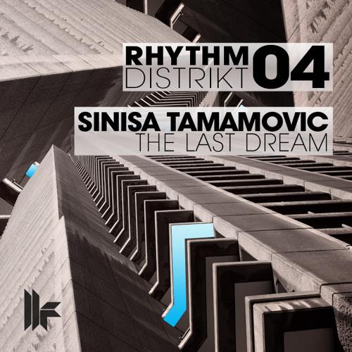 Sinisa Tamamovic - The Last Dream - Toolroom Records