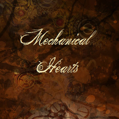 Mechanical Hearts