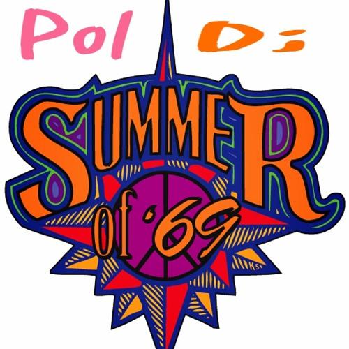 Summer of 69 Remix pol dj