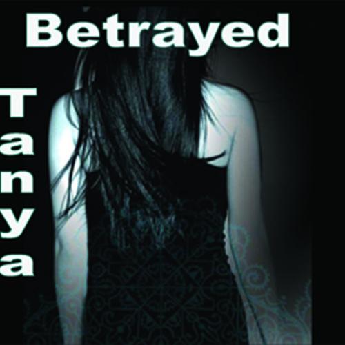 Tanya - Betrayed