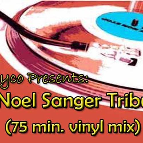 Skyco presents Noel Sanger Tribute Dj Mix