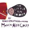 The Little Tin Soldier - Narrated - Composed by Alfie Gidley