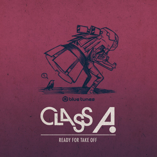 Class A - Ready For Take Off EP Teaser