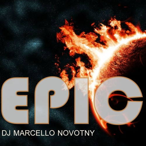 EPIC SET by DJ Marcello Novotny
