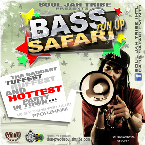 """BASS SAFARI - Vol.2"" by DON PYRO - SOUL JAH TRIBE IntL"