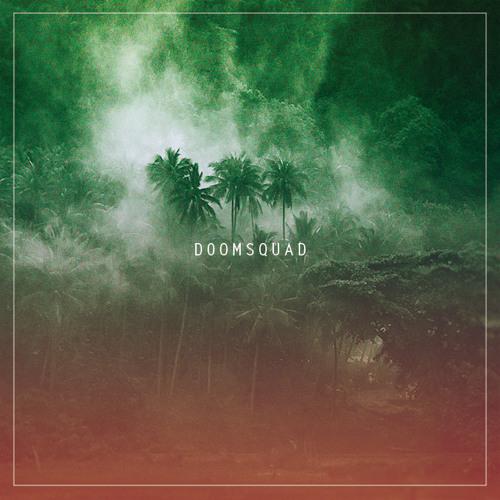 Doomsquad EP