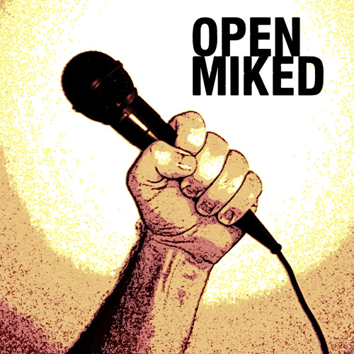 Open Miked - Episode 24 Intro