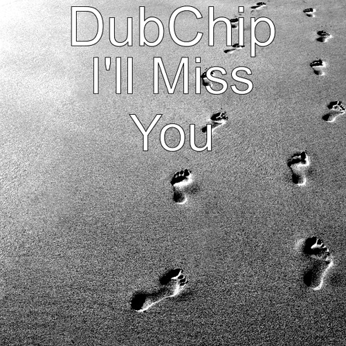 Ill Miss You Drum and Bass Mix