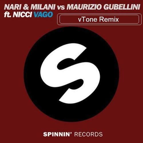 Nari & Milani - Vago feat. Nicci (vTone remix)
