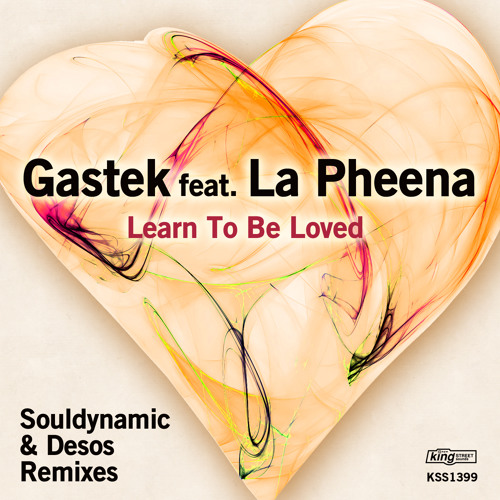Gastek & L.D.F. feat. La Pheena - Learn To Be Loved (Original Mix) [King Street Sounds]