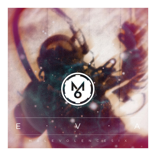Malevolence Six - EVA