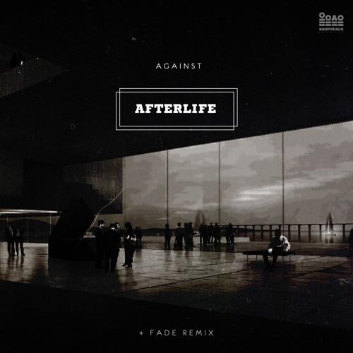 Against - Afterlife [IIIIIIII10]