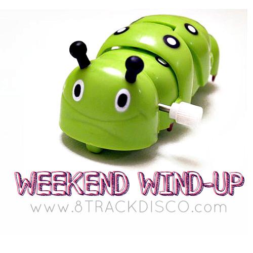 WEEKEND WIND-UP feat. Erick Sermon, Daft Punk, Classixx and MORE