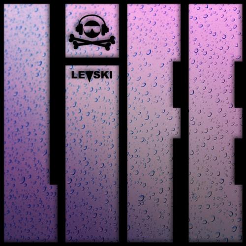 Levski - Life