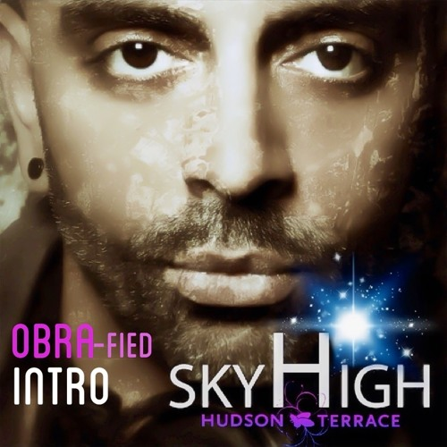 SKY HIGH Thats The T Intro-OBRA-fied
