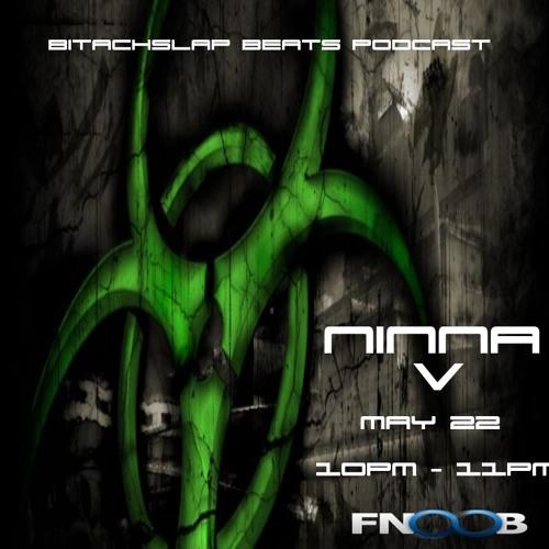 Ninna V - Bitchslap Beats Podcast on Fnoob Techno Radio - May 22