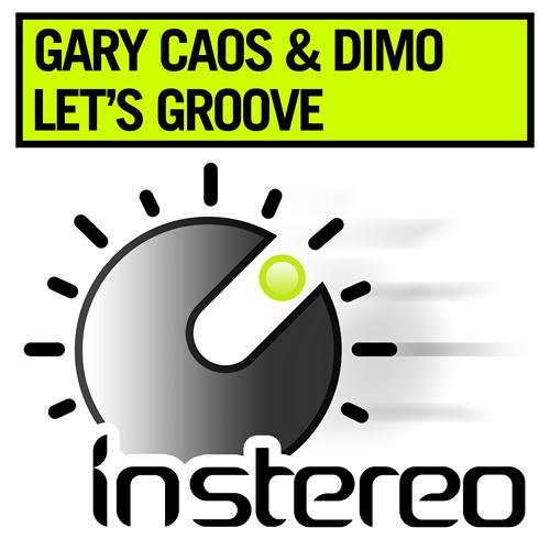 Dimo Vs Gary Caos - Let's Groove (Original Mix) [InStereo]