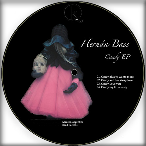 Hernan Bass - Candy my little nasty