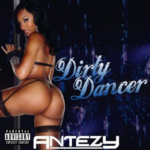 Dirty Dancer [Produced by ANTEZY]