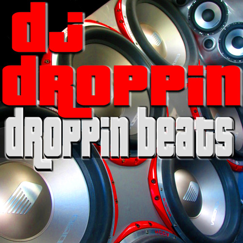 DJ Droppin' - Droppin' Beats Album preview