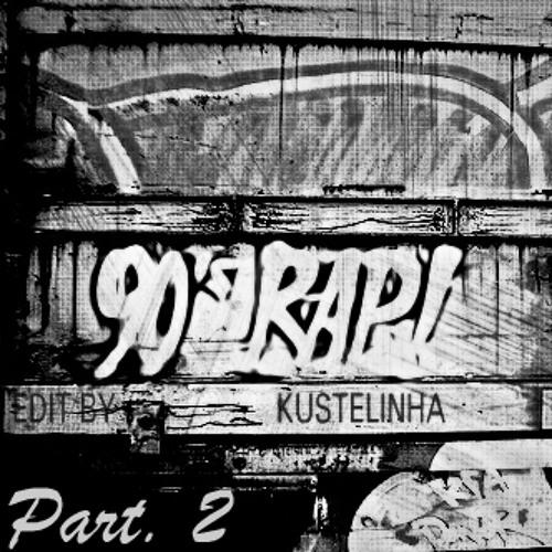 Mixtape Rap 90's (Brazilian) Part. 2