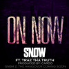 On. Now ft. Trae Tha Truth (Prod. by Cardo)