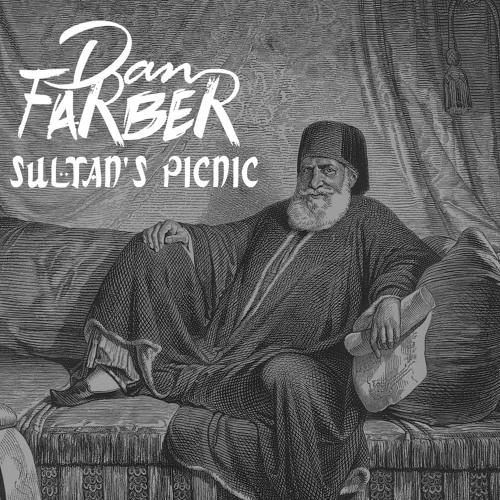 Sultan's Picnic by DAN FARBER