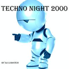 Set Techno Night 2000 by Ludovich (oficial)