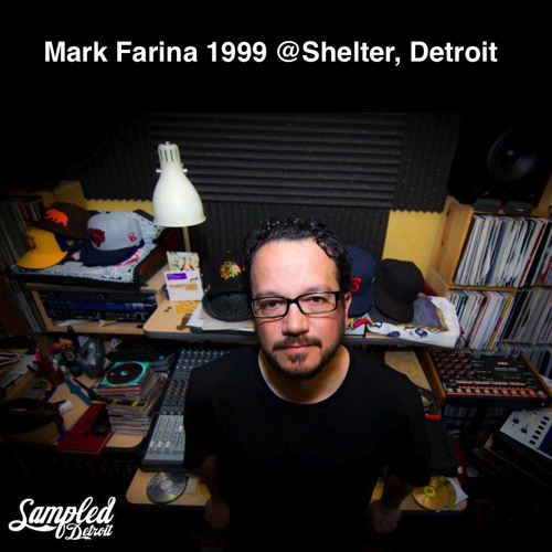Mark Farina Shelter Detroit 1999