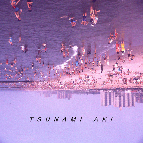 TSUNAMI AKI - YOU DRESS WELL