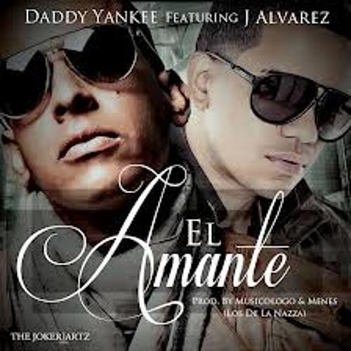 Daddy Yankee Ft. J Alvares - El Amante [DJ P KiLLa Remix]
