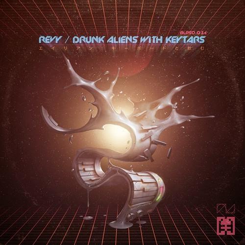 Revy - drunk aliens with keytars (shunsuke akimoto rmx)