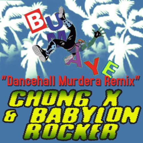 The Flexican, FS Green, Major Lazer & Chong X - Dancehall Murdera Bumaye! (Babylon Rocker Edit)