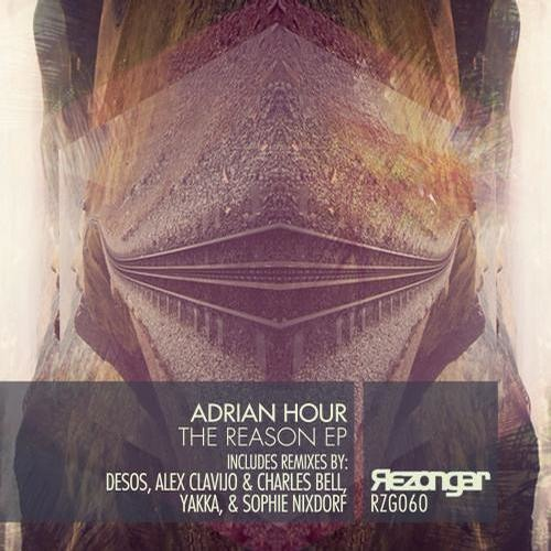 Adrian Hour - The Reason (Sophie Nixdorf Remix) [Rezongar Music ] - SNIPPET