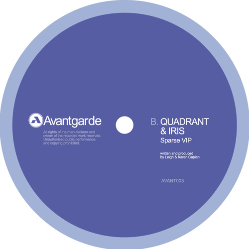 Quadrant & Iris - Sparse VIP (AVANT03B) OUT NOW!
