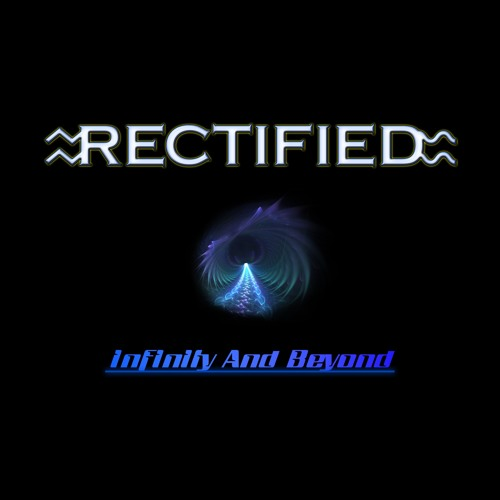 Rectified - Infinity And Beyond