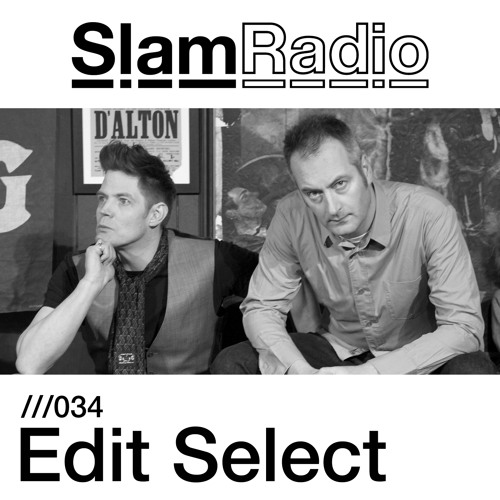 Slam Radio - 034 - Edit Select