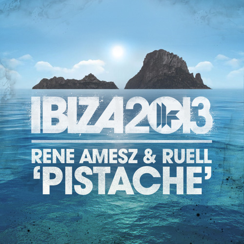 Rene Amesz and Ruell - Pistache *** OUT NOW ***