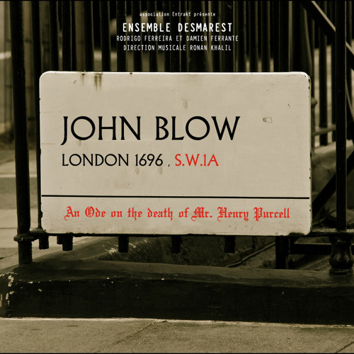 An Ode on the Death of Mr. Henry Purcell | John Blow - Ye Brethren
