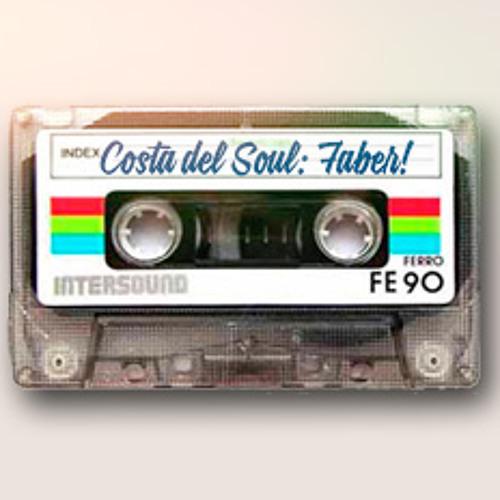 Costa Del Soul - Podcast 002 - Faber (Boston Strip)