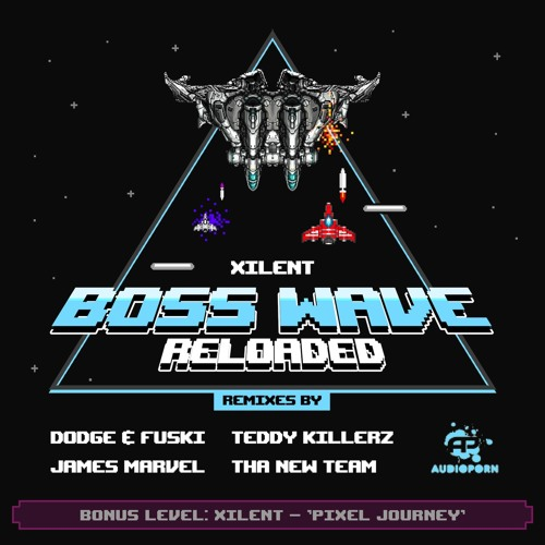 Xilent - 'Boss Wave' (James Marvel Remix)
