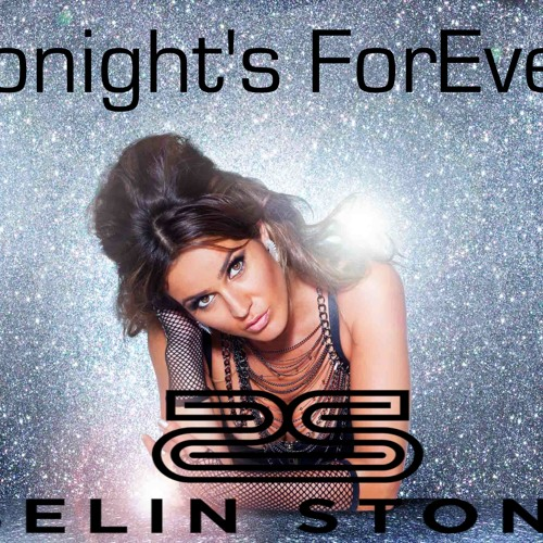 Tonight's Forever Selin Stone