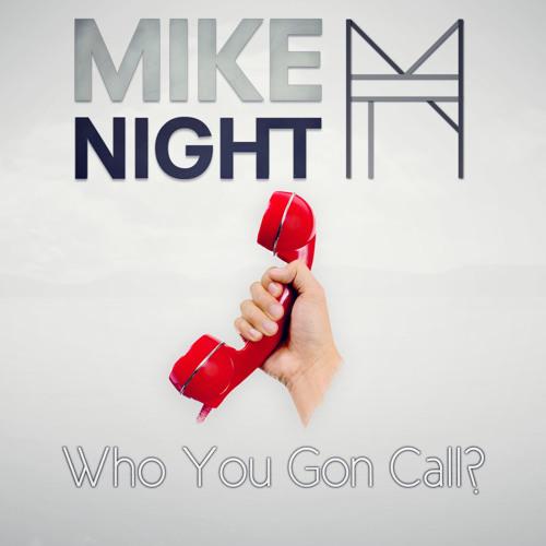 Who You Gon Call?  (Original Mix)