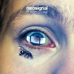 neosignal - Planet Online (Culprate Remix) (Free Download)