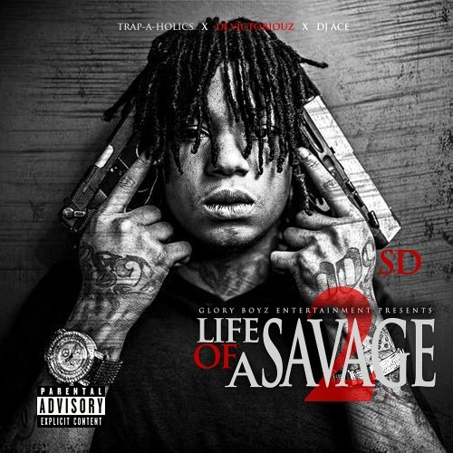 SD - Gwuap (FULL SONG) - Life Of A Savage 3